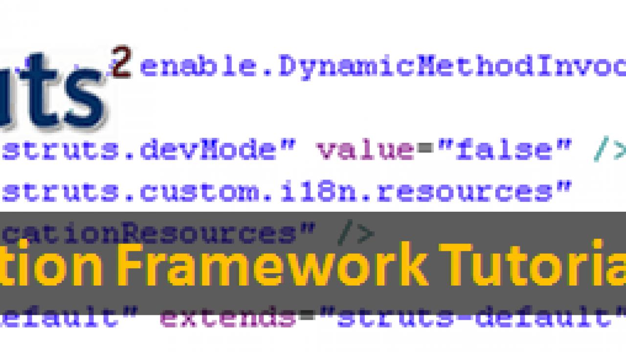 Struts2 Validation Framework Tutorial with Example Struts2 Validators
