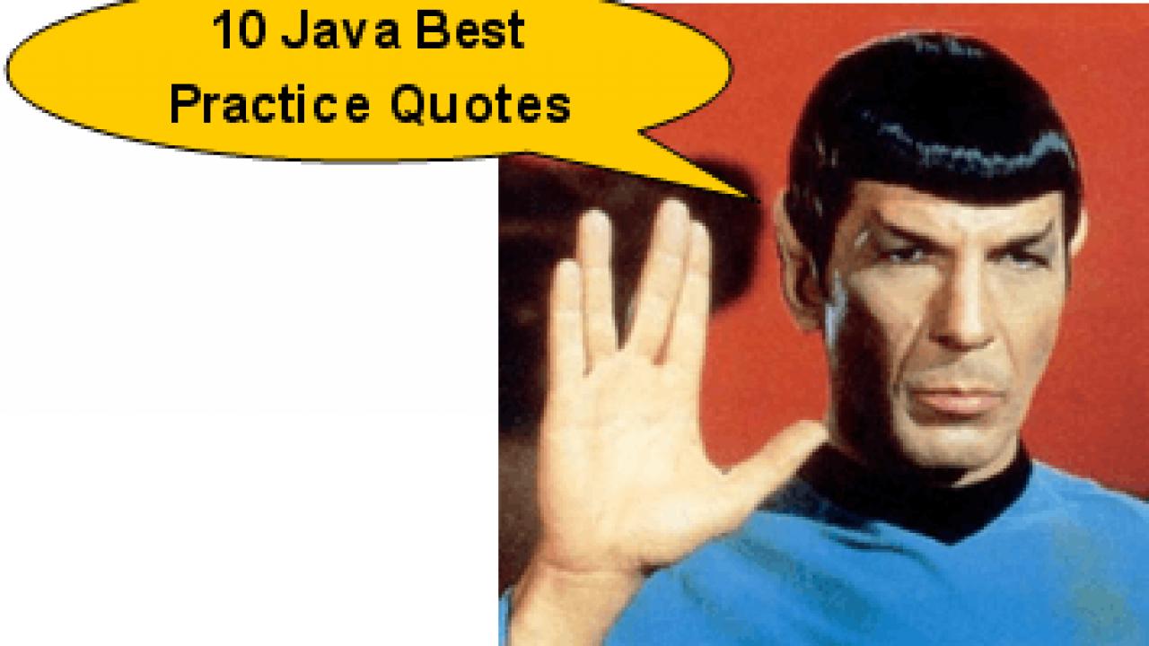 Java Best Practice:10 Most Useful Java Best Practice Quotes for Java