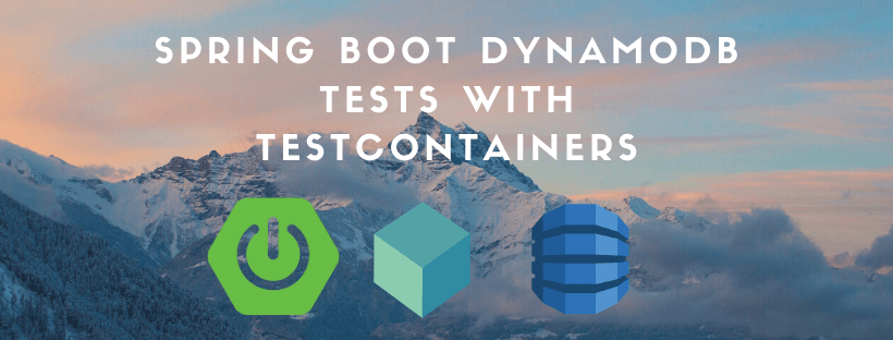 Spring Boot DynamoDB Integration Tests using TestContainers