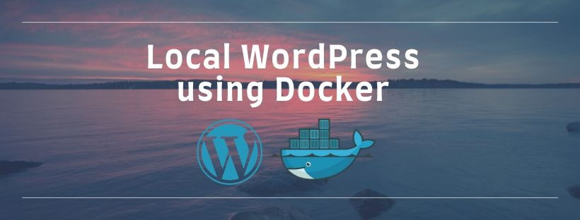 Local WordPress setup using Docker container